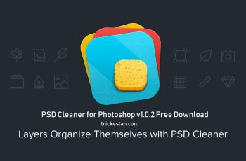 PSD Cleaner for Photoshop v1.0.2 Free Download - trickestan.com