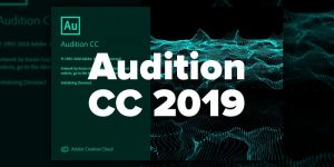 Adobe Audition CC 2019 Free download - trickestan.com
