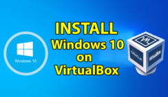 How to Install Windows 10 on VirtualBox in Windows 10